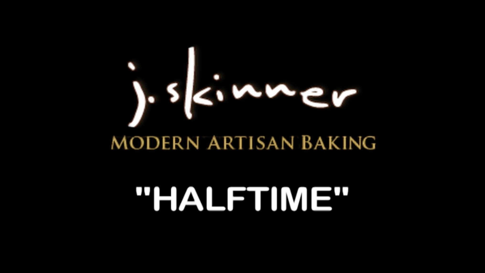 j. skinner Haltime